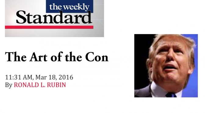 The Art of the Con (The Weekly Standard: March 18, 2016)